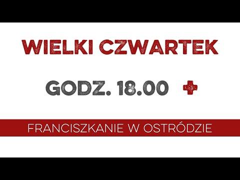 Wielki Czwartek - Msza Wieczerzy Pańskiej (Ostróda)