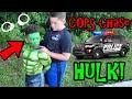 BEST COP CAR CHASES HULK! COP KIDS FIND HULK GOING CRAZY!