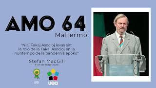 AMO 64 (1): Malfermo (Stefan MacGill)