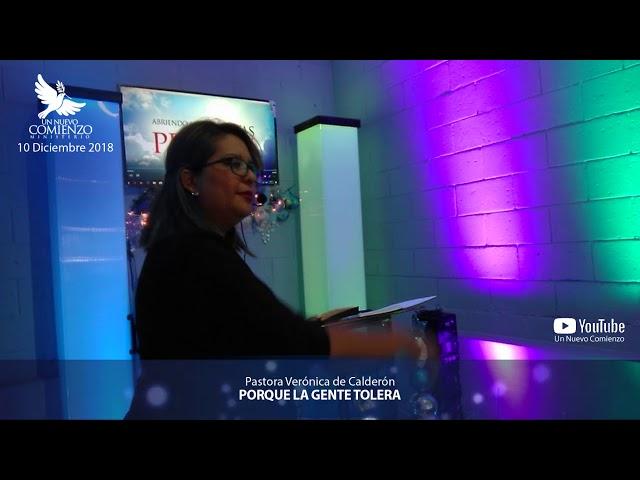 Predica # 47 - PORQUE LA GENTE TOLERA - Pastora Veronica Calderon