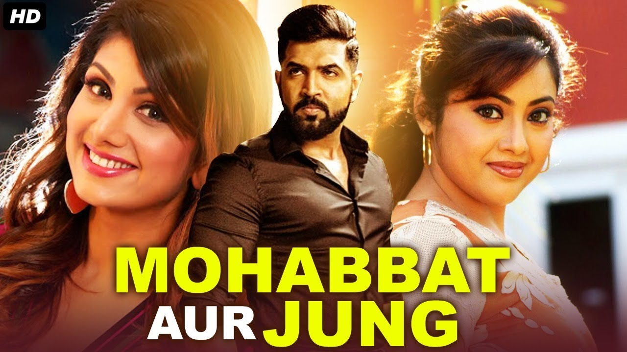 MOHABBAT AUR JUNG - Hindi Dubbed Full Action Romantic Movie   South Indian Movies Dubbed In Hindi