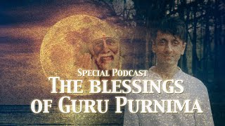 The Blessings of Guru Purnima