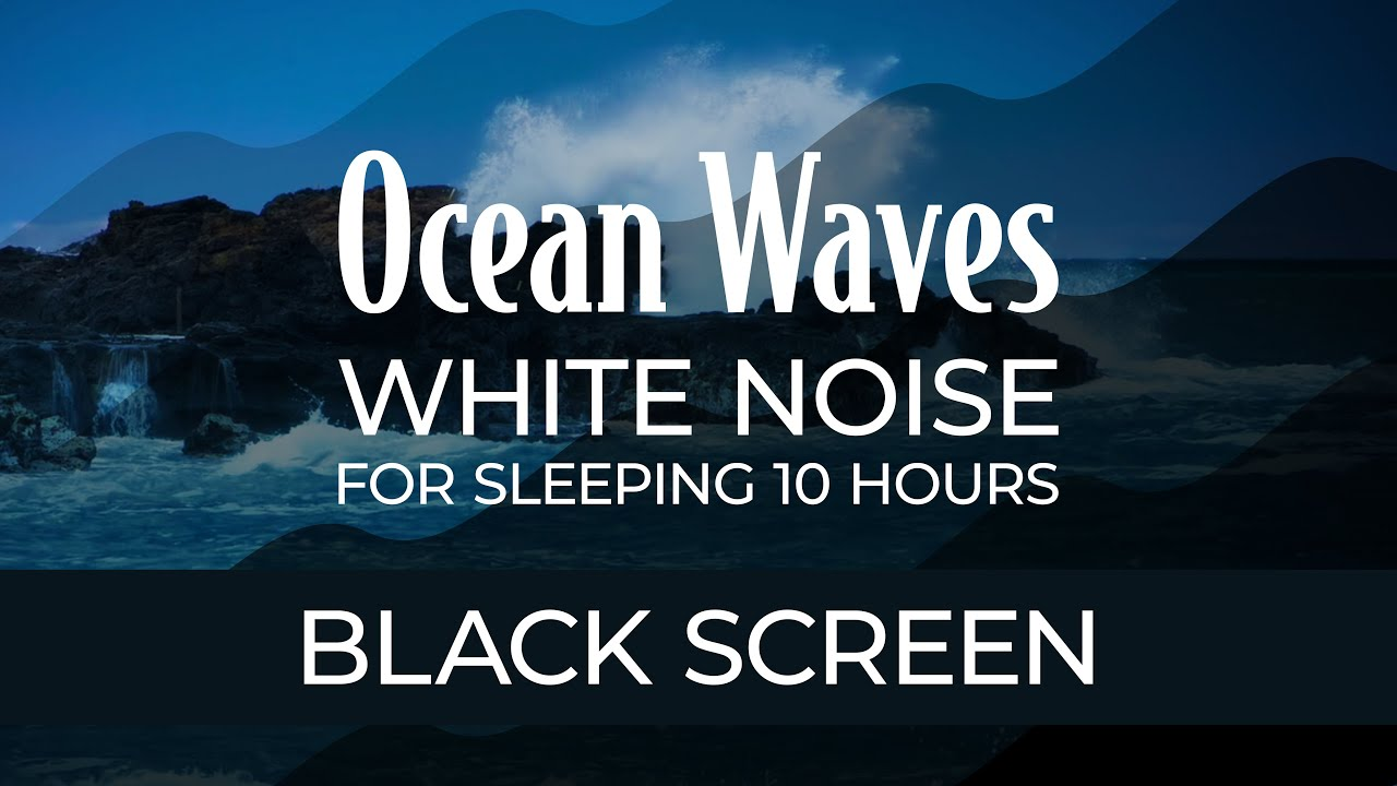 Ocean Waves Sounds for Sleep featuring Black Screen | White Noise 10 Hours