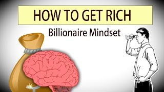 How to Get Rich with Billionaire Mindset