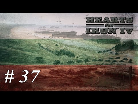 Let's play Hearts of Iron IV - Bulgaria: Part 37 The Last Drops Of Manpower |