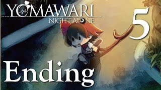 Yomawari: Night Alone - THE ENDING, Manly Let