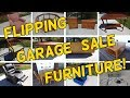 Flipping Lots of Garage Sale Furniture Locally! - Flips & Finds #31