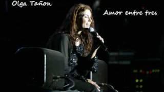 Olga Tañon - Amor Entre Tres