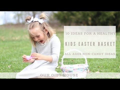 10 Ideas for a Healthier Easter Basket | No Candy Easter Basket for All Ages