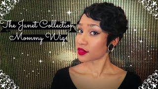 Janet Wig Collection: Mommy Wig (Wig Review)