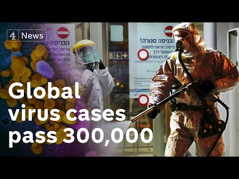 World virus cases pass 300,000 as governments call for isolation