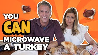 You CAN microwave a Turkey
