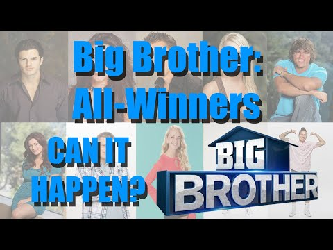 The Possibility Of Big Brother: All-Winners