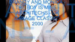 UK GARAGE - BRANDY & MONICA - THE BOY IS MINE - CLASSIC FROM 2000!