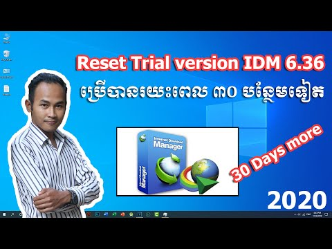 Episode 10 - How To Reset IDM Trial Version 2020 | Cheam Phanny