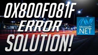How to fix .NET Framework 3.5 Error 0x800f081f in Windows 10