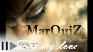 MarQuiZ - Take my love (official track)