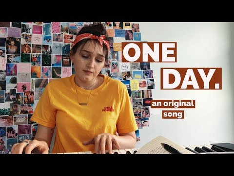one day - original song