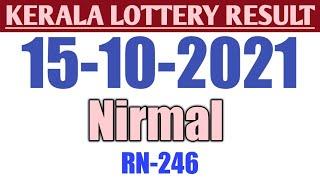 Kerala Nirmal Lottery Result 15/10/2021|Kerala Lottery Result  Today Nirmal-NR-246