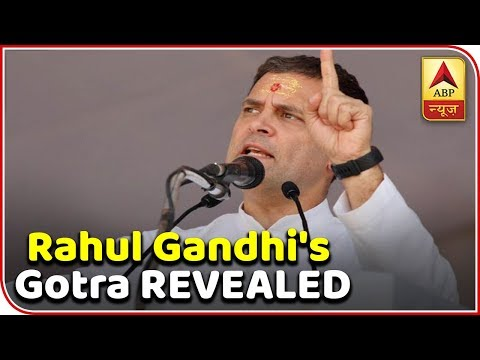 Rahul Gandhi's Gotra REVEALED, Watch The Report | ABP News