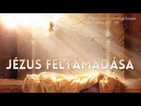 31. Jézus feltámadása (Máté evangéliuma, 28. fejezet)