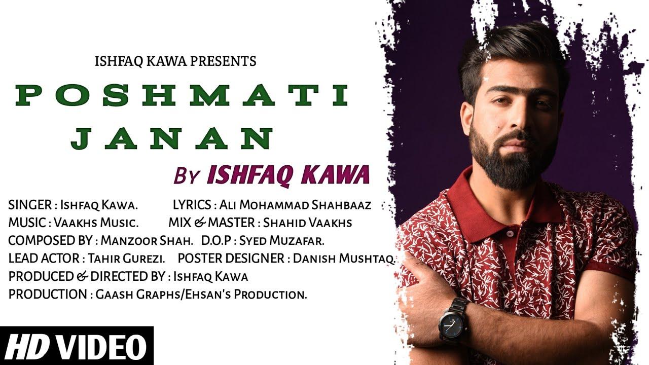 POSHMATI JANAN  | Ishfaq Kawa | Ft.Tahir gurezi | Vaakhs Music |Syed Muzafar |  Ehsan's Production |
