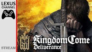 Стрим - Kingdom Come: Deliverance (Назад в прошлое)