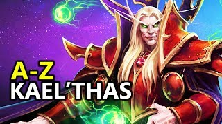♥ A - Z Kael'thas - Heroes of the Storm (HotS Gameplay)
