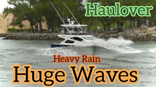 Haulover Inlet/HUGE WAVES IN HEAVY RAIN