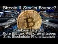 Bitcoin & Stocks Bounce? Coinbase Lists 0x! More Bitfinex Withdrawal Issues. First Blockchain Phone