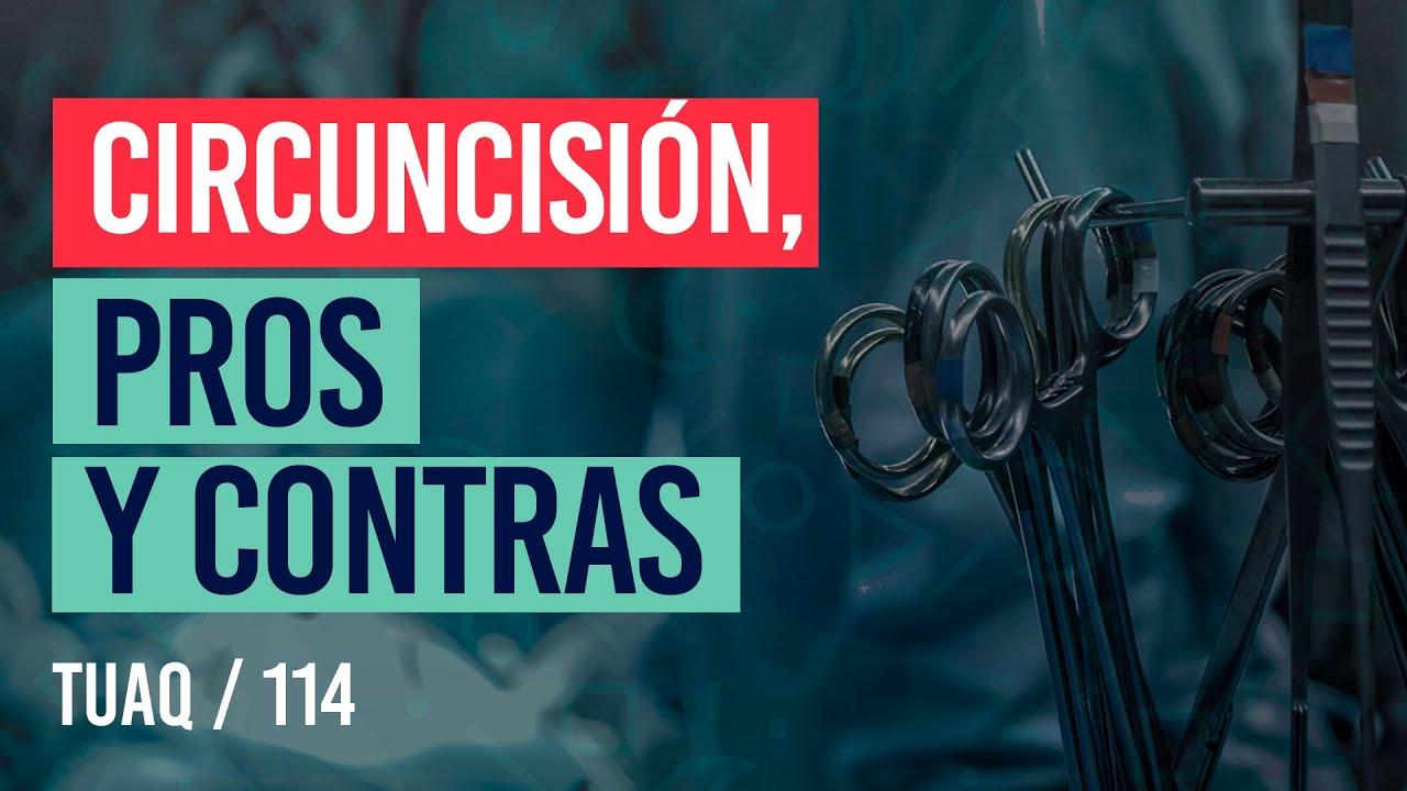 Pros y Contras de la circuncisión | #Postectomía