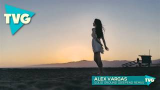 Alex Vargas - Solid Ground (Deepend Remix)