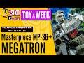 TOY OF THE WEEK: Transformers TakaraTomy Masterpiece MP-36+ Megatron