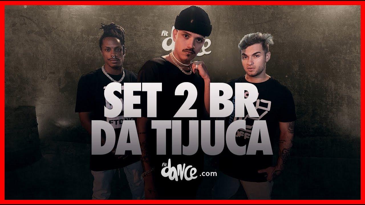 SET 2 BR DA TIJUCA  | FitDance (Coreografia) | Dance Video