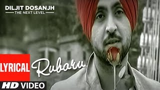 "Listen to this amazing punjabi lyrical song ""rubaru"" sung by diljit dosanjh feat honey singh"" from his album the next level. enjoy track & share your vi..."