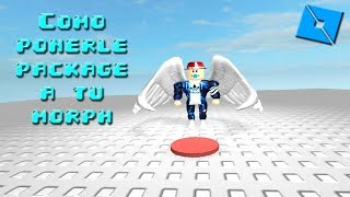 Roblox studio: Como ponerle package to your morph
