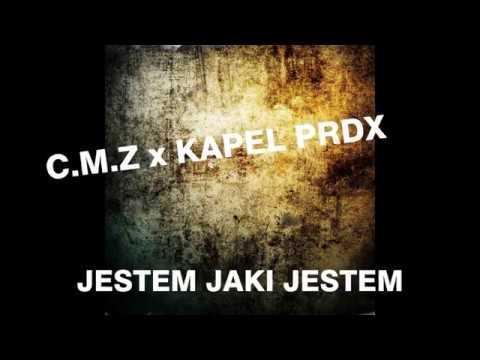 C.M.Z x KAPEL PRDX - JESTEM JAKI JESTEM