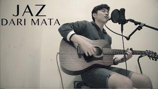 Jaz - Dari Mata (Acoustic Version) // by Wang Uang