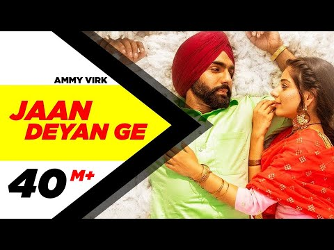 Jaan Deyan Ge Full Video Sufna  Ammy Virk  Tania  B Praak  Jaani  New Song 2020