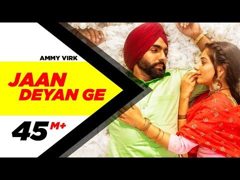 Jaan Deyan Ge Full | Sufna | Ammy Virk | Tania | B Praak | Jaani | New Song 2020