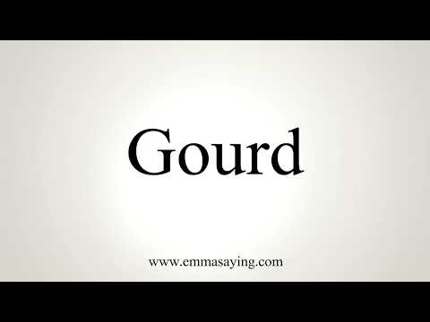 How To Pronounce Gourd