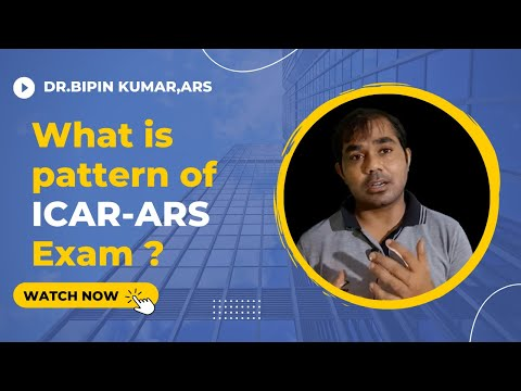 What is pattern of ICAR-ARS Exam ?