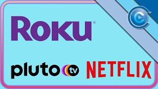 Roku's Big News, New Content Deals for Pluto TV and Netflix | Cord Cutting Weekly