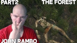 John Rambo! / The Forest 2.resz