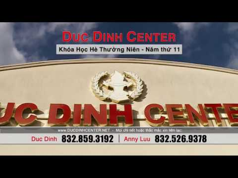 DUC DINH CENTER - 11th annual summer program