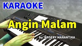 Download lagu ANGIN MALAM - Broery Marantika | KARAOKE HD