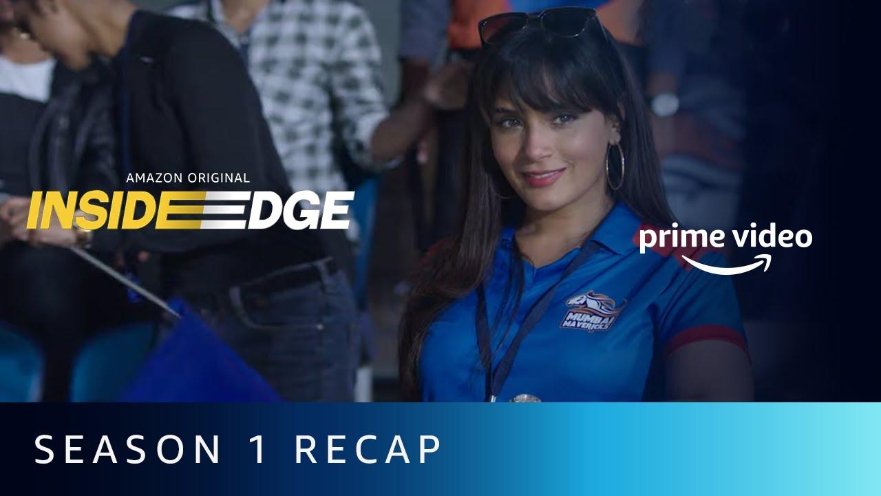 Download Inside Edge Season 1 RECAP | Amazon Prime Video