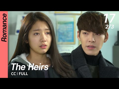 [CC/FULL] The Heirs EP17 (2/3) | 상속자들