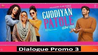 Canada Ten Guddiyan (Dialogue Promo 3) | Gurnam Bhullar | Sonam Bajwa | Guddiyan Patole