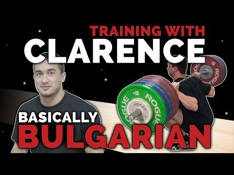 Training w/ Clarence Kennedy: Basically Bulgarian